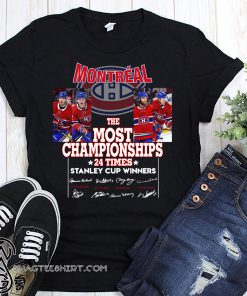 Montreal the most championships 24 times stanley cup winners signatures shirt