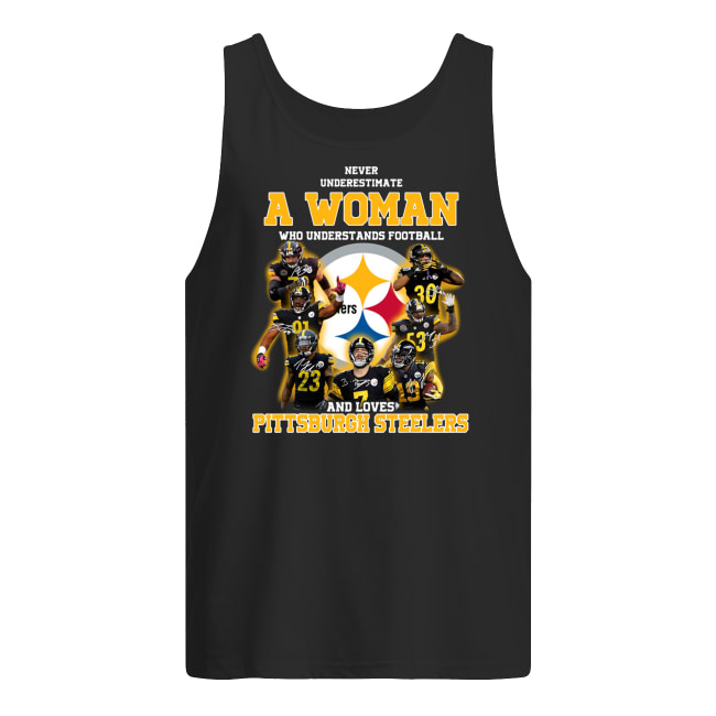 Never underestimate a woman who understands football and loves pittsburgh steelers tank top