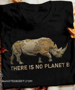 Rhino there is no planet b shirt