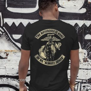US marine corps the difference is none of us almost joined shirt