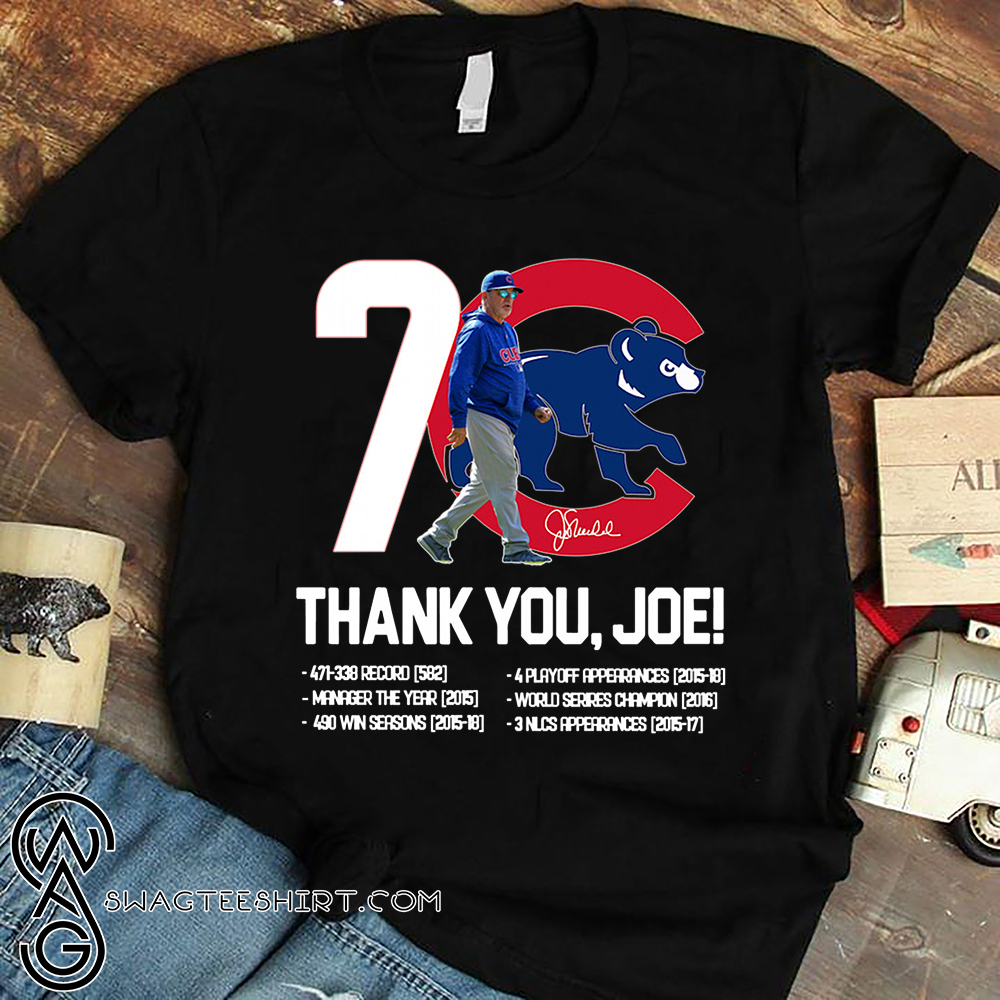 7 chicago cub thank you joe all awards signature shirt