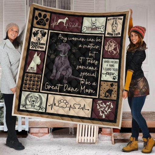 Any woman can be a mother but it takes someone special to be a great dane mom blanket - queen
