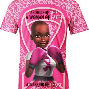 Black girl warrior a child of god a woman of faith a warrior of christ breast cancer awareness 3d t-shirt