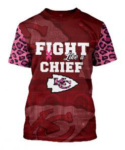 Breast cancer fight like a kansas city chiefs 3d t-shirt