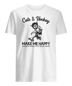 Cats and hockey make me happy humans make my head hurt mens shirt
