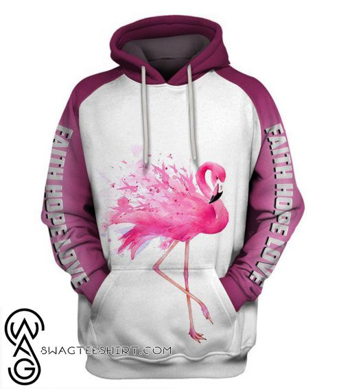 Faith hope love breast cancer awareness flamingo pink ribbon 3d hoodie
