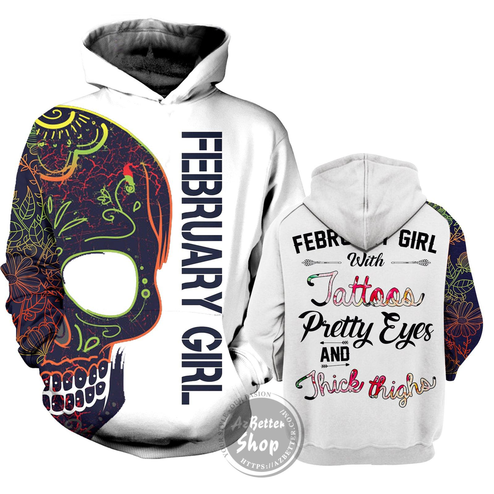 February girl with tatoos pretty eyes and thick thighs 3d hoodie 1