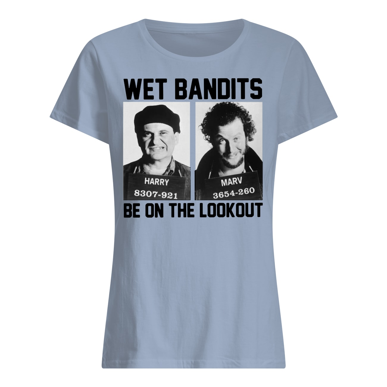 Harry and marv wet bandits be on the lookout home alone womens shirt