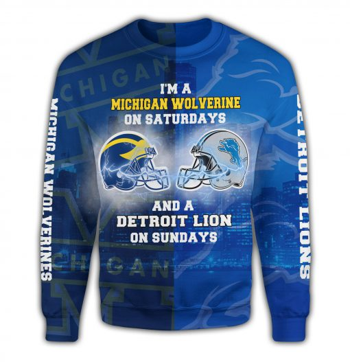 I'm a michigan wolverines on saturdays and a detroit lions on sundays 3d sweater