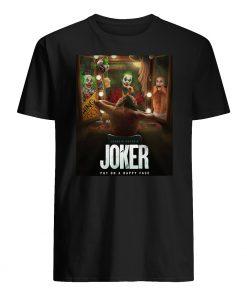 Joker put on a happy face mens shirt