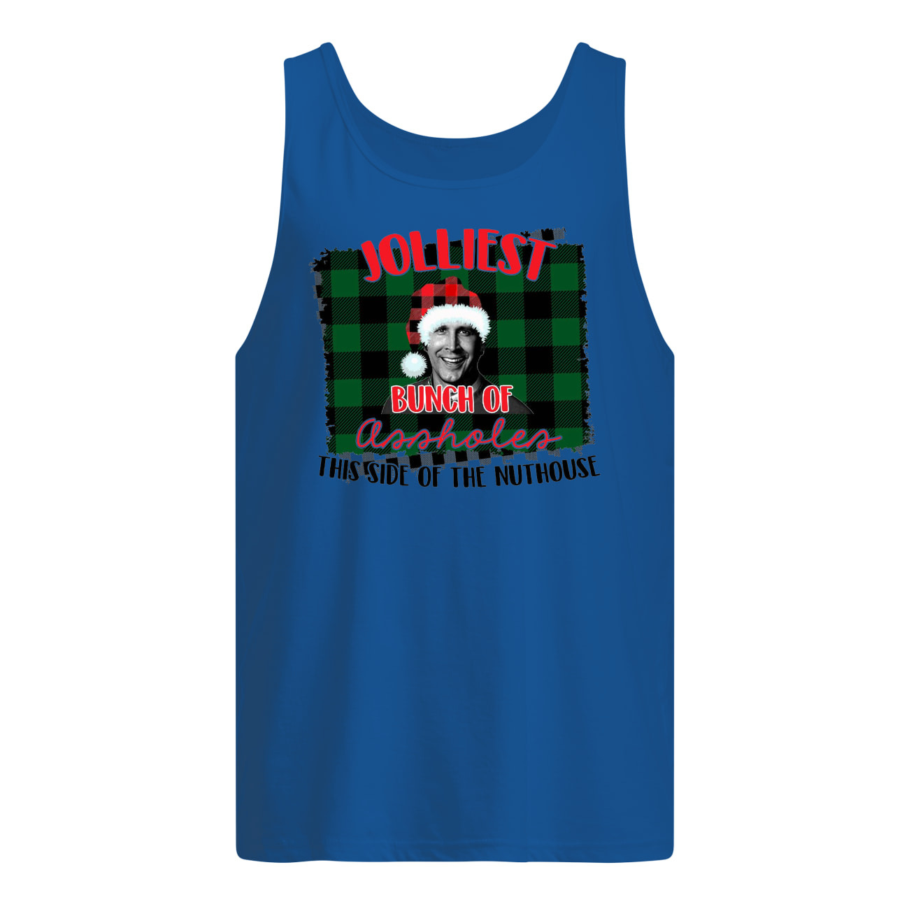 Jolliest bunch of assholes this side of the nuthouse national lampoon's christmas vacation tank top