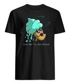 Lick me until ice cream mens shirt