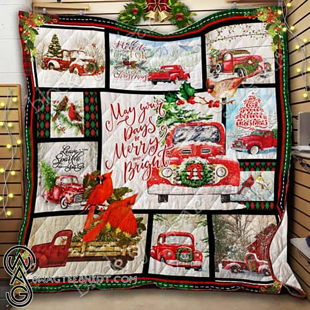 May your day be merry and bright red truck christmas quilt