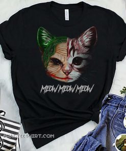 Meow meow meow cat joker shirt