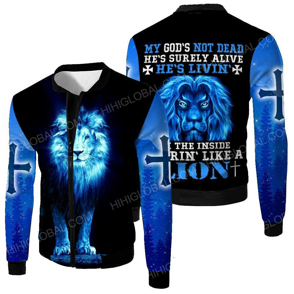 My God's not dead he's livin' on the inside roaring like a lion 3d jacket