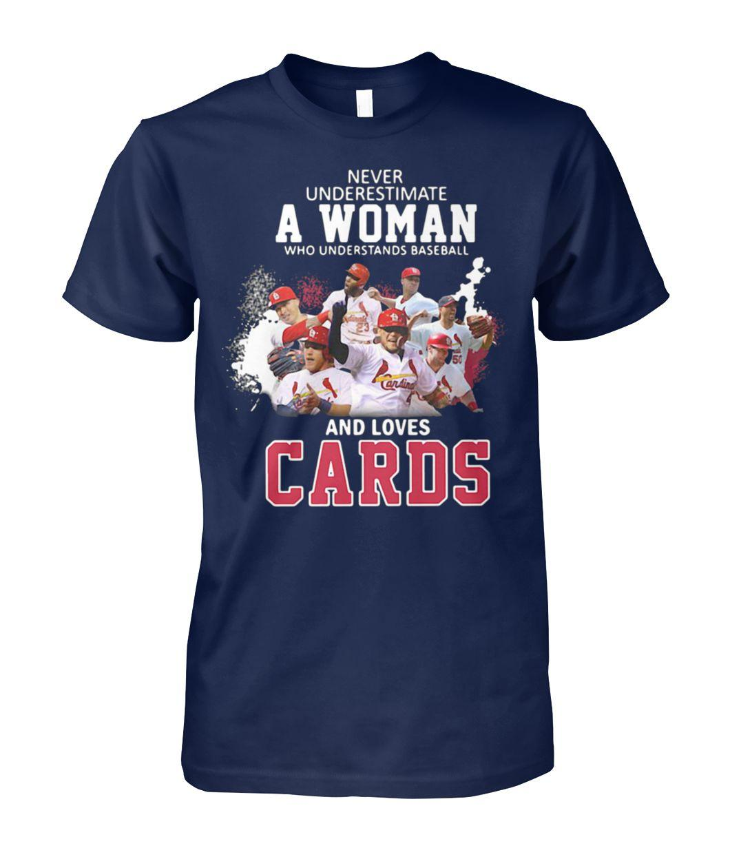 Never underestimate a woman who understands baseball and loves st louis cardinals unisex cotton tee