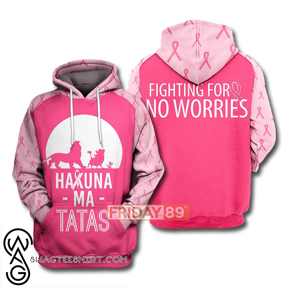 The lion king hakuna ma tatas breast cancer awareness 3d hoodie
