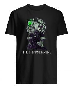 The throne is mine maleficent mens shirt