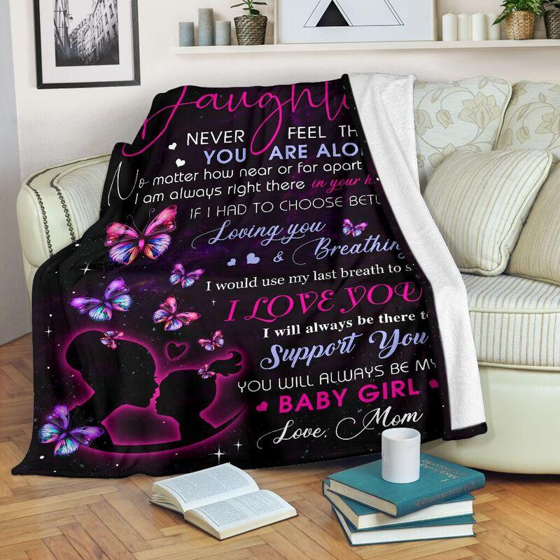 To my daughter never feel that you are alone blanket - original