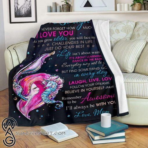 To my daughter never forget that I love you mermaid blanket