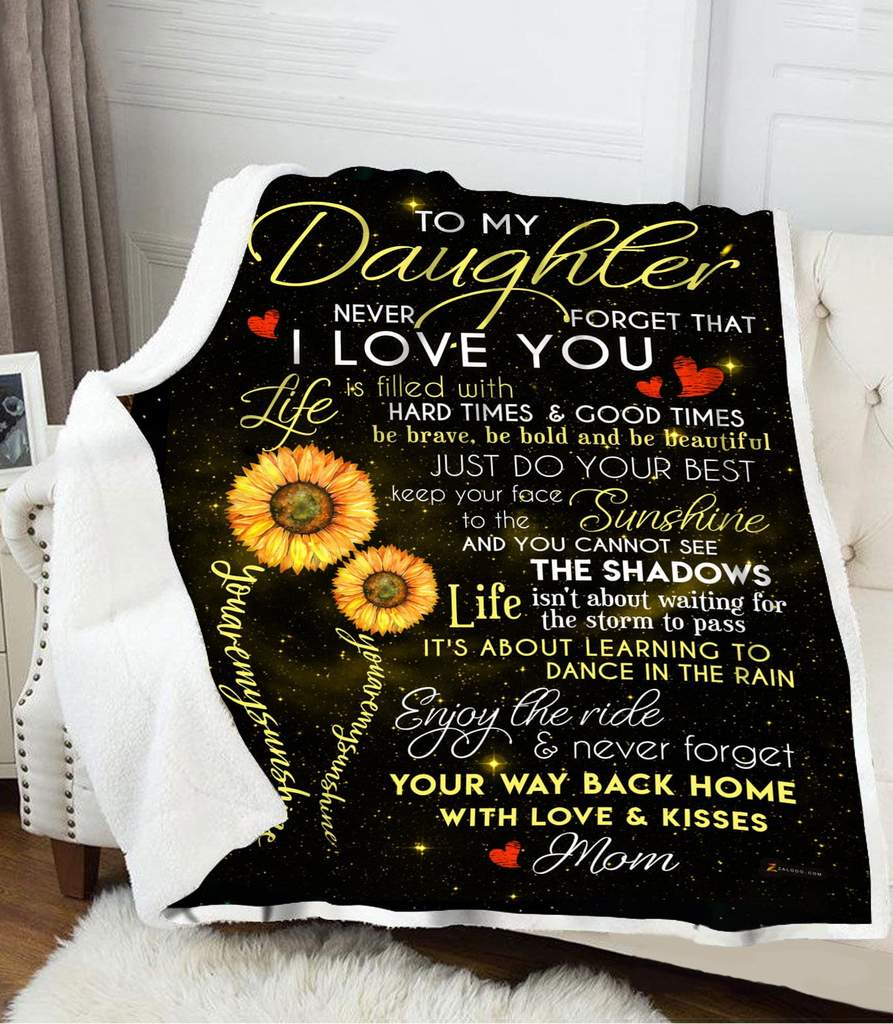 To my daughter from dad never forget how much I love you my sunshine blanket