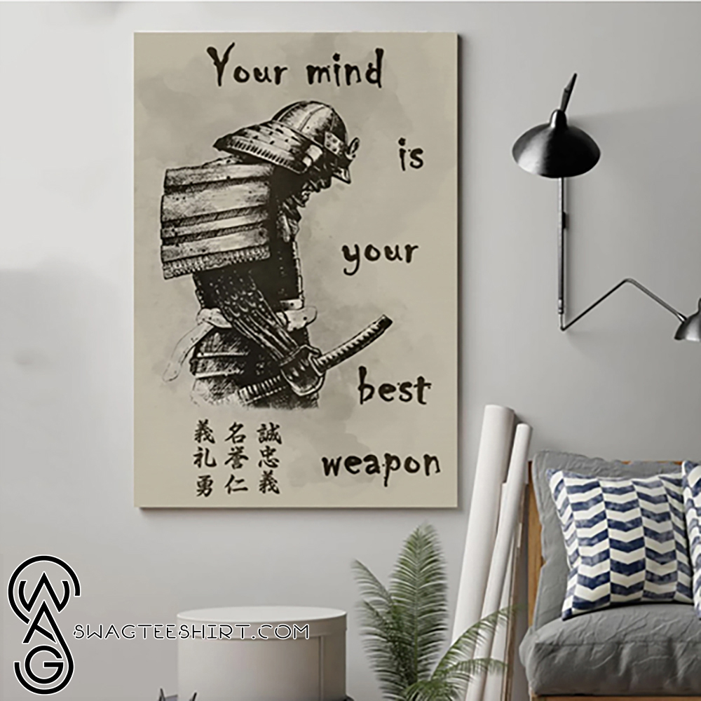 Your mind is your best weapon samurai poster