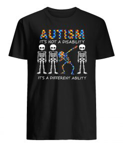 Autism it's not a disability it's a different ability skeleton mens shirt