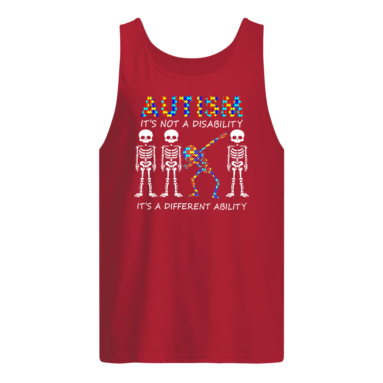 Autism it's not a disability it's a different ability skeleton tank top