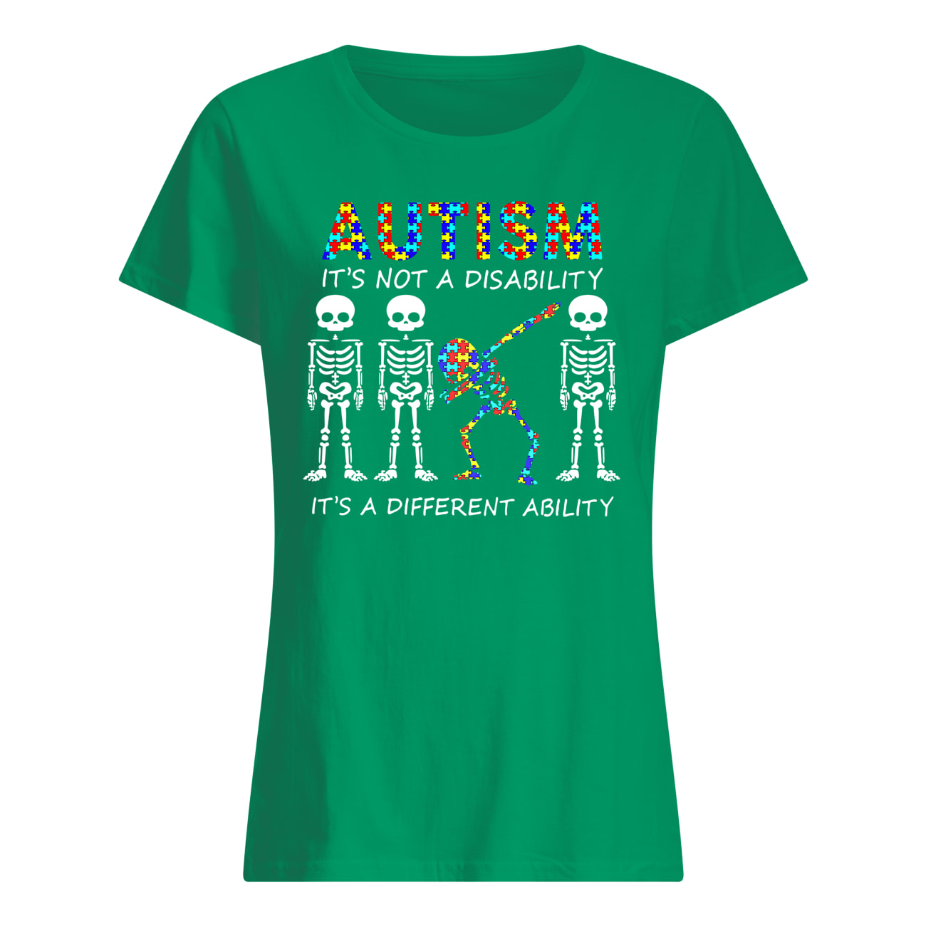 Autism it's not a disability it's a different ability skeleton womens shirt