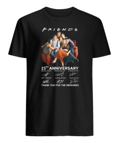 Friends tv show 25th anniversary signatures thank you for the memories mens shirt