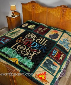 Hiking not all those who wander are lost quilt