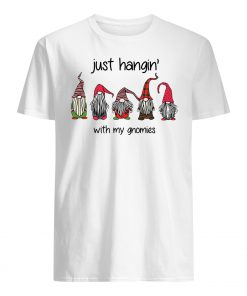 Just hangin with my gnomies christmas mens shirt
