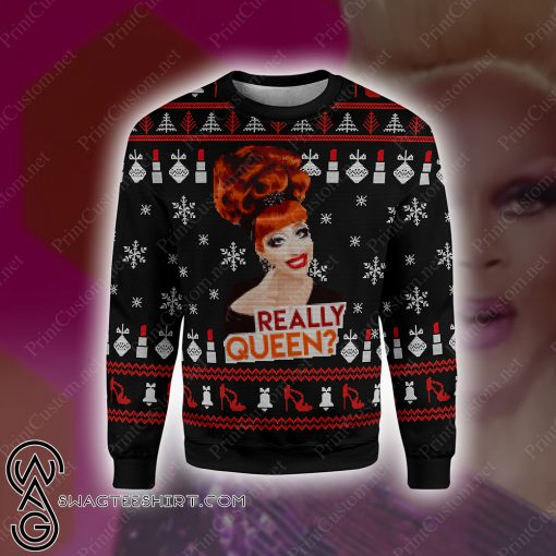 Really queen rupaul's drag race full printing ugly christmas sweater