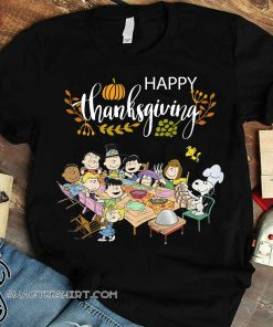 Snoopy and friends happy thanksgiving shirt
