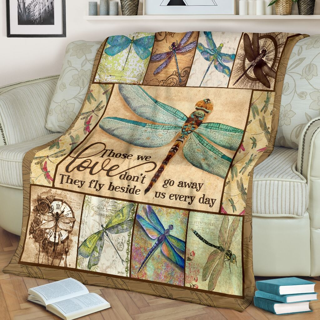 Those we love don't go away they fly beside us every day dragonfly blanket 1