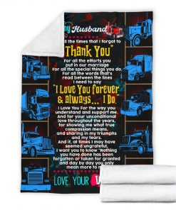 To my husband love your wife trucker blanket 2