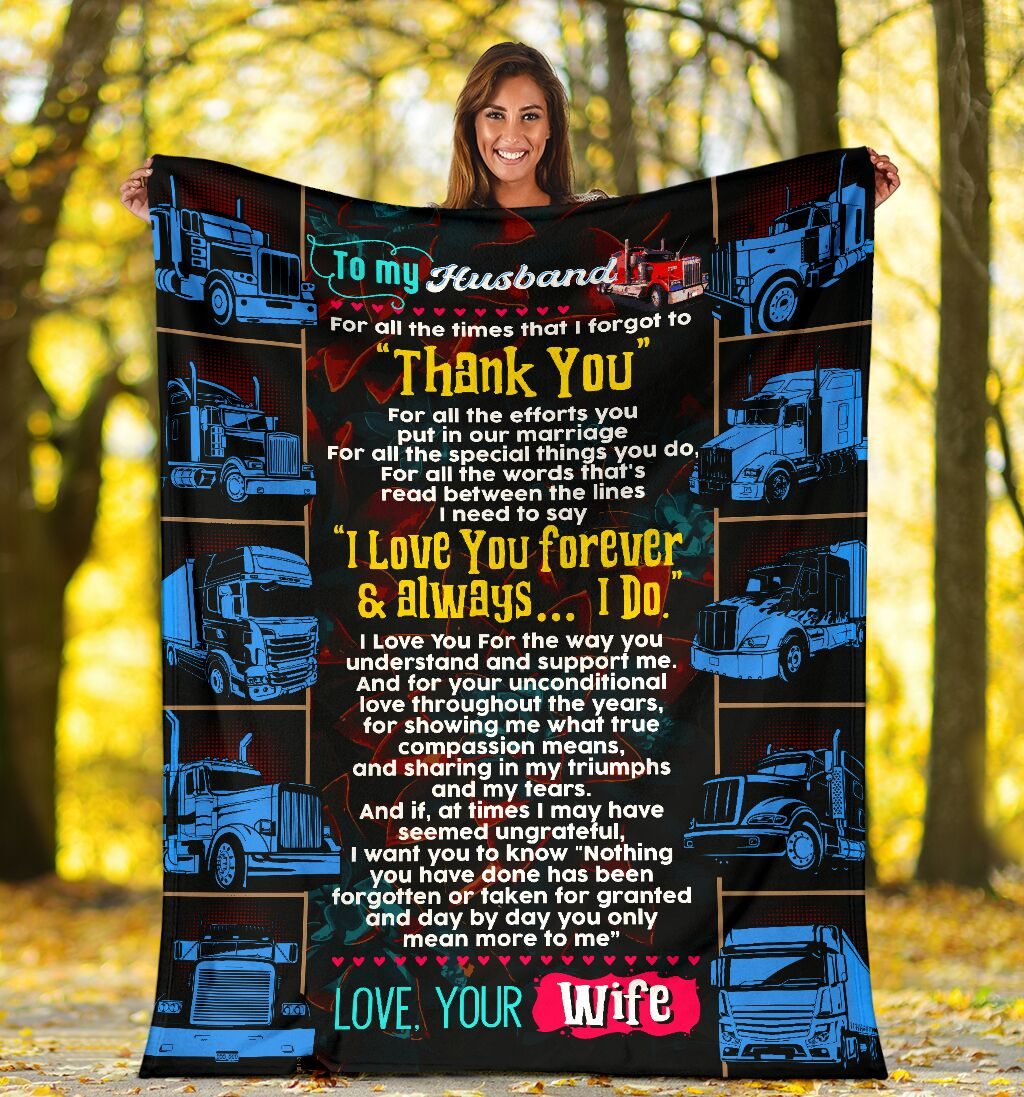 To my husband love your wife trucker blanket 4