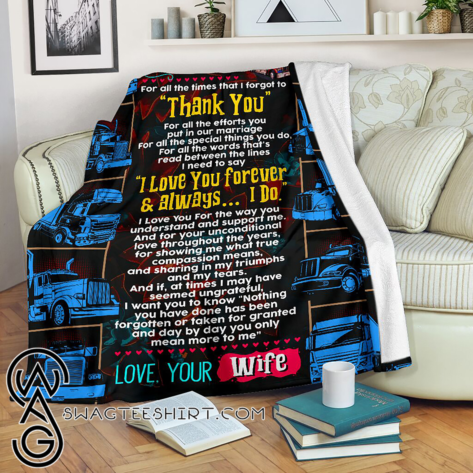 To my husband love your wife trucker blanket