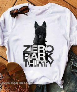 Zero bark thirty belgian malinois military dog hero shirt