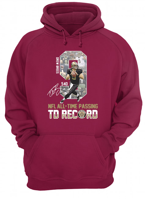 9 drew brees nfl all-time passing to record signature hoodie