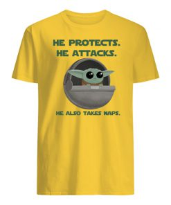 Baby yoda he protects he attacks he also takes naps star wars mens shirt