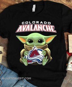 Baby yoda hug colorado avalanche shirt