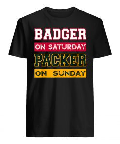 Badger on saturday packer on sunday green bay packers mens shirt