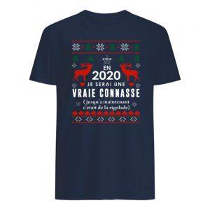 En 2020 je serai une vraie connasse mens shirt