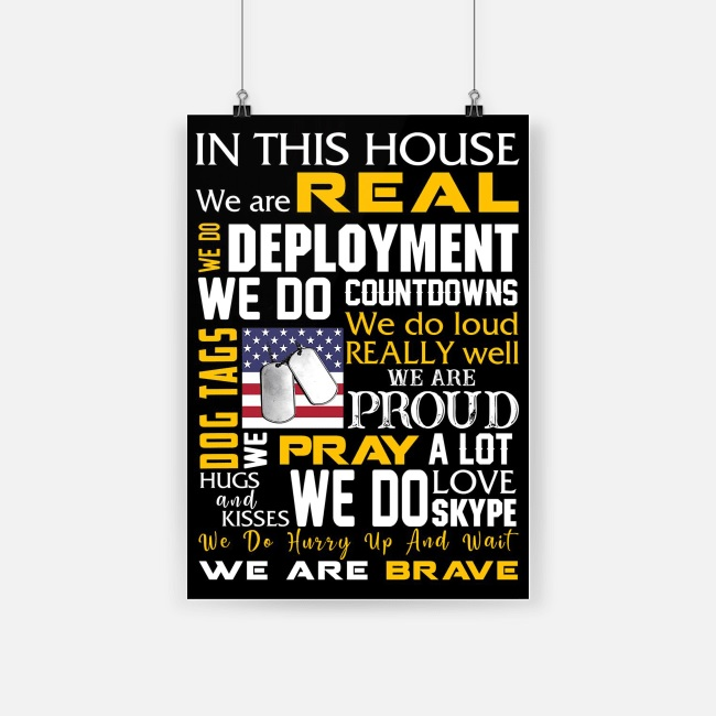 In this house we are real we are brave american army poster 4