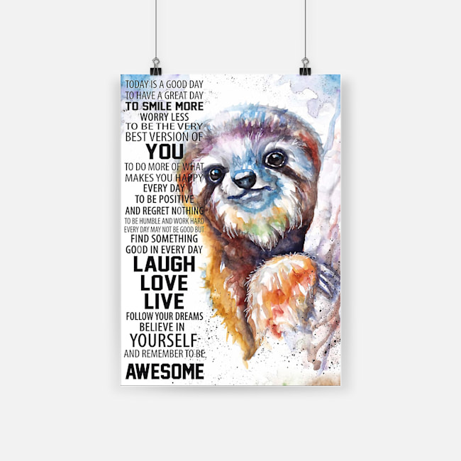 Painting sloth follow your dreams believe in yourself poster 4