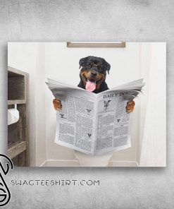Rottweiler club funny rottweiler read newspaper in toilet poster