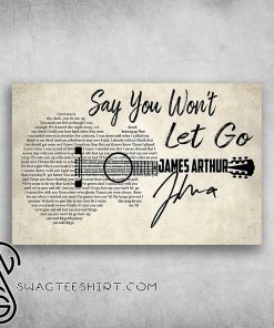 Say you won't let go james arthur i met you in the dark poster