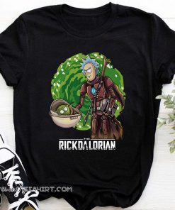 The rickdalorian baby yoda and rick shirt