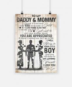 To my daddy and mommy let you know that you are appreciated poster 1